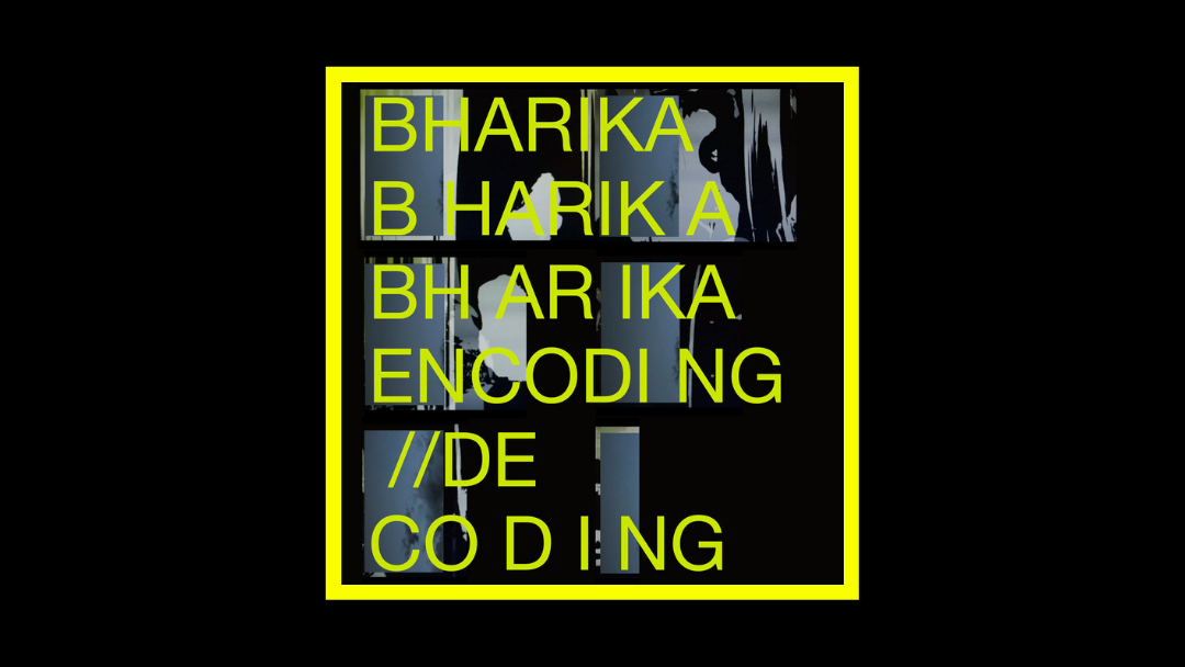 Bharika – Encoding // Decoding