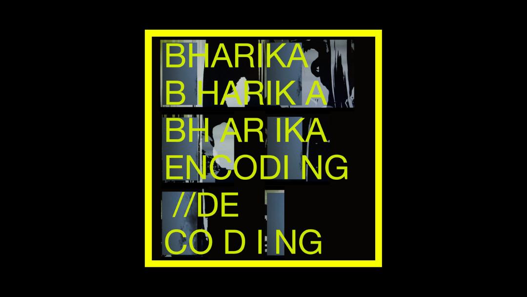 Bharika - Encoding Decoding Radioaktiv