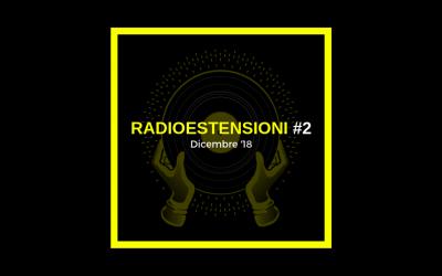 Radioestensioni #2