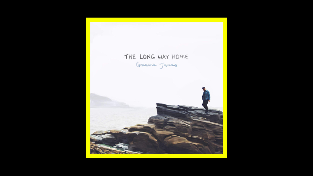 Graeme James – The Long Way Home