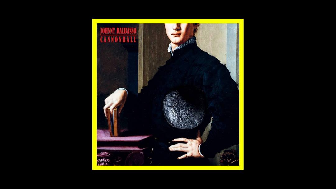 Johnny DalBasso - Cannonball Radioaktiv