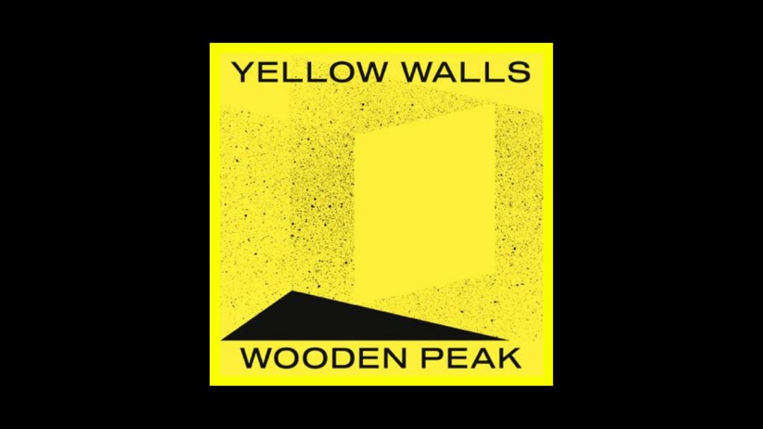Wooden Peak – Yellow Walls