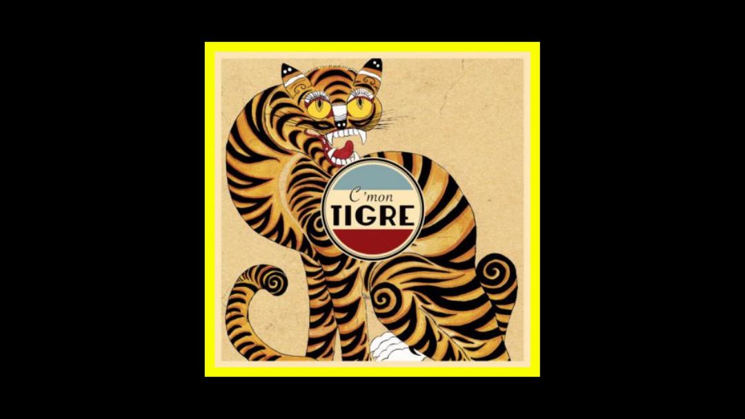 C'mon Tigre - Racines Radioaktiv