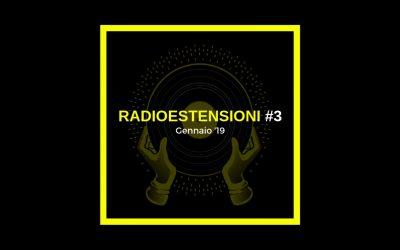 Radioestensioni #3