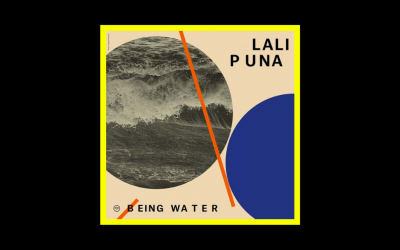 Lali Puna – Being Water