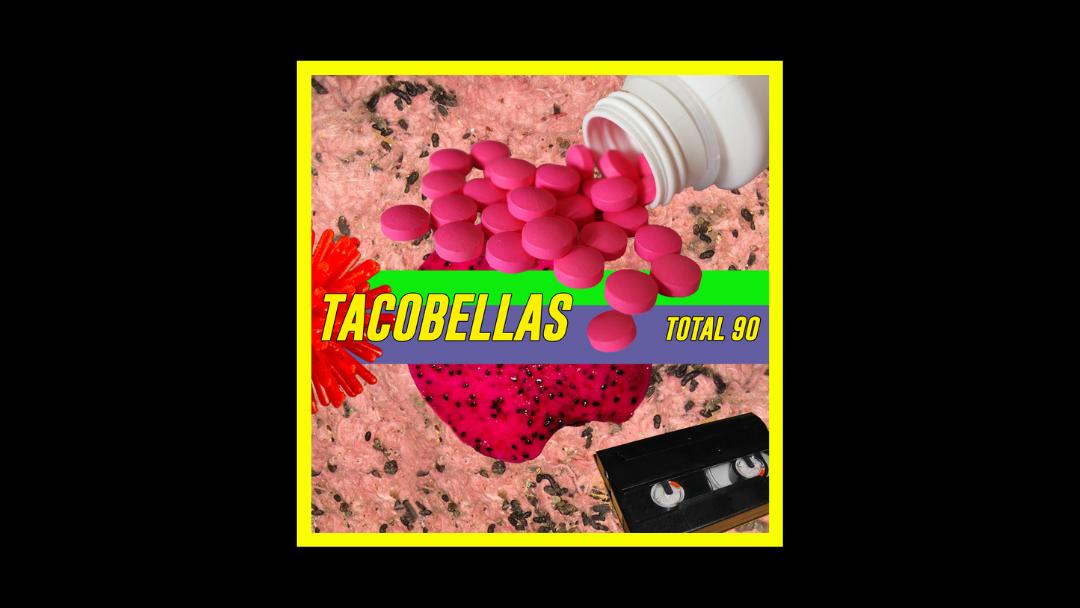 Tacobellas - Total 90 Radioaktiv