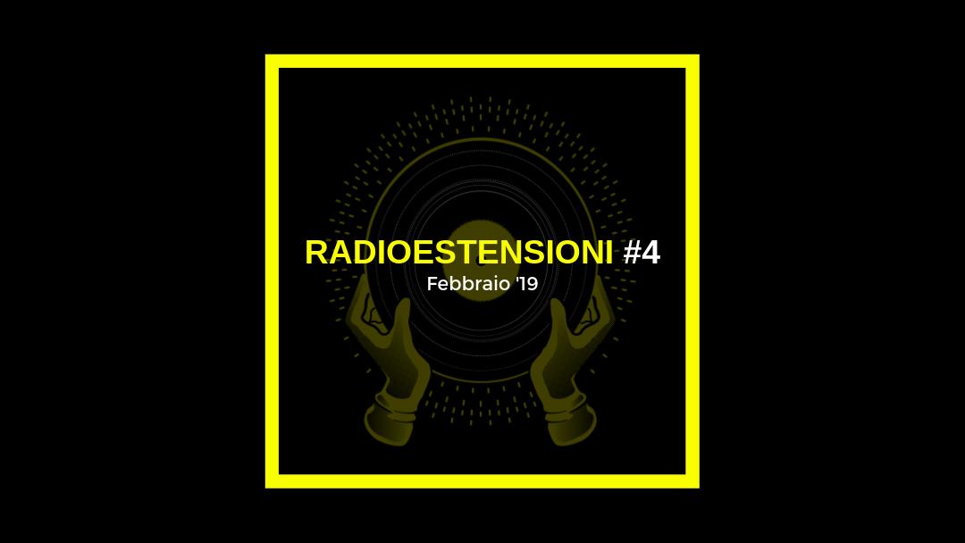 Radioestensioni #4