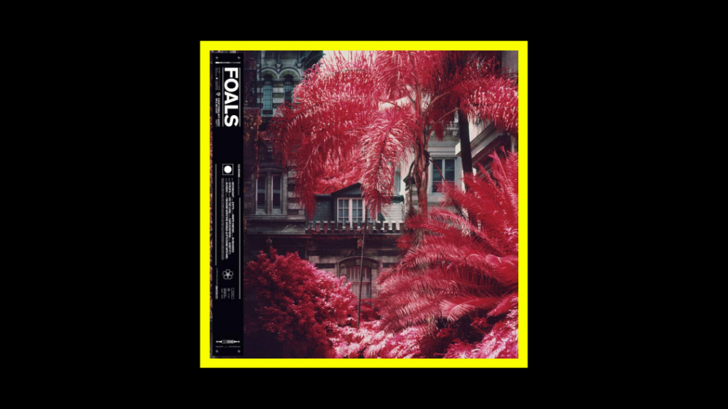 Foals - Everything Not Saved Will Be Lost - Part 1