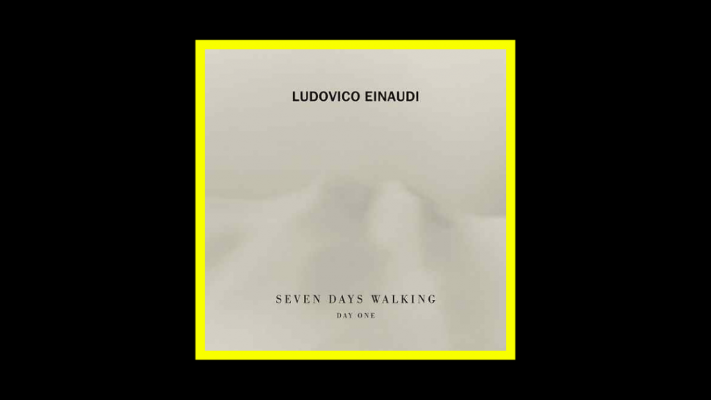 Ludovico Einaudi - Seven Days Walking (Day 1) Radioaktiv