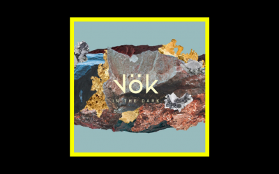 Vök – In the Dark