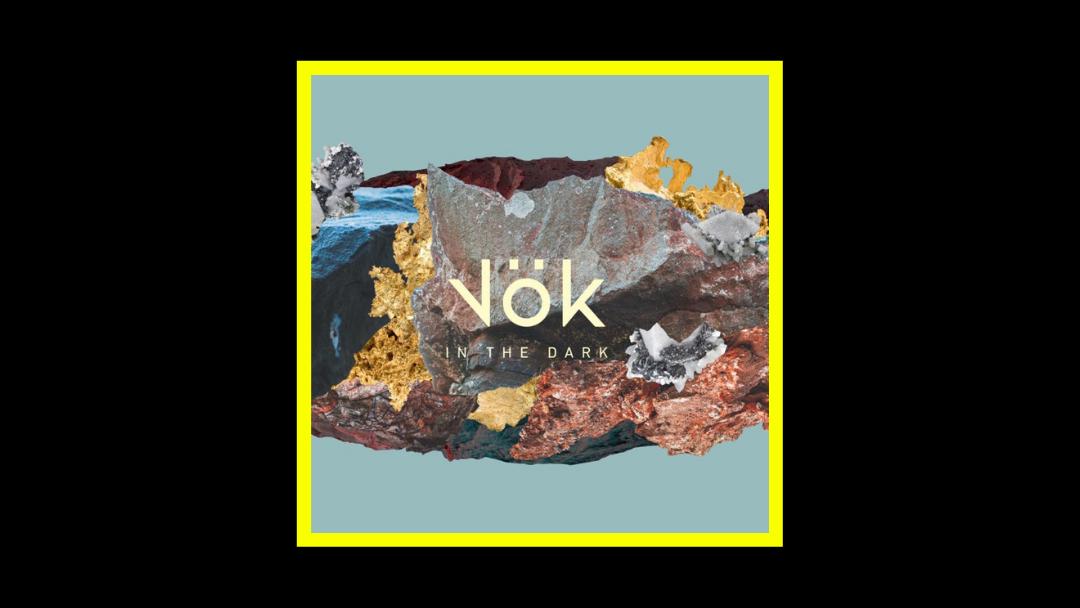 Vök – In the Dark