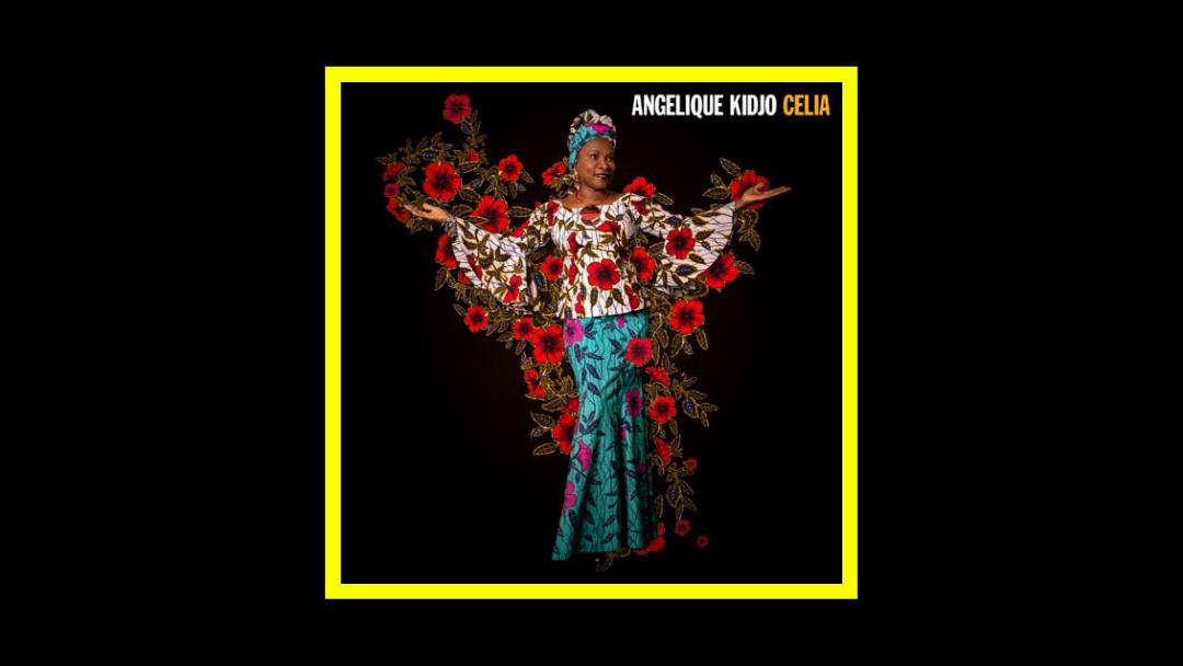 Angélique Kidjo – Celia