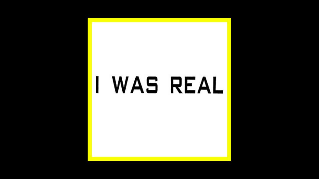 75 Dollar Bill – I was Real