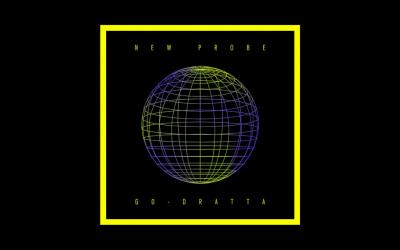go-Dratta – New Probe