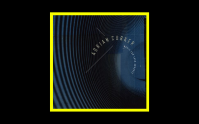 Adrian Corker – Music For Lock Grooves