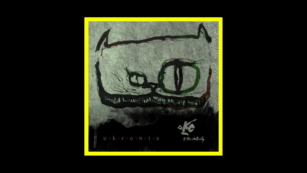 Oko & The Authority – Ukronia