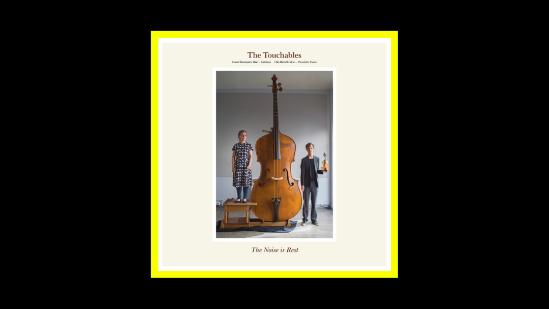 The Touchables – The Noise Is Rest