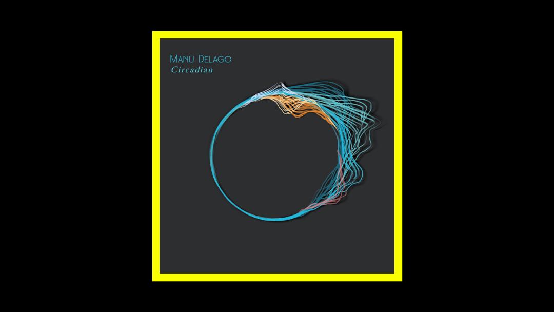 Manu Delago – Circadian