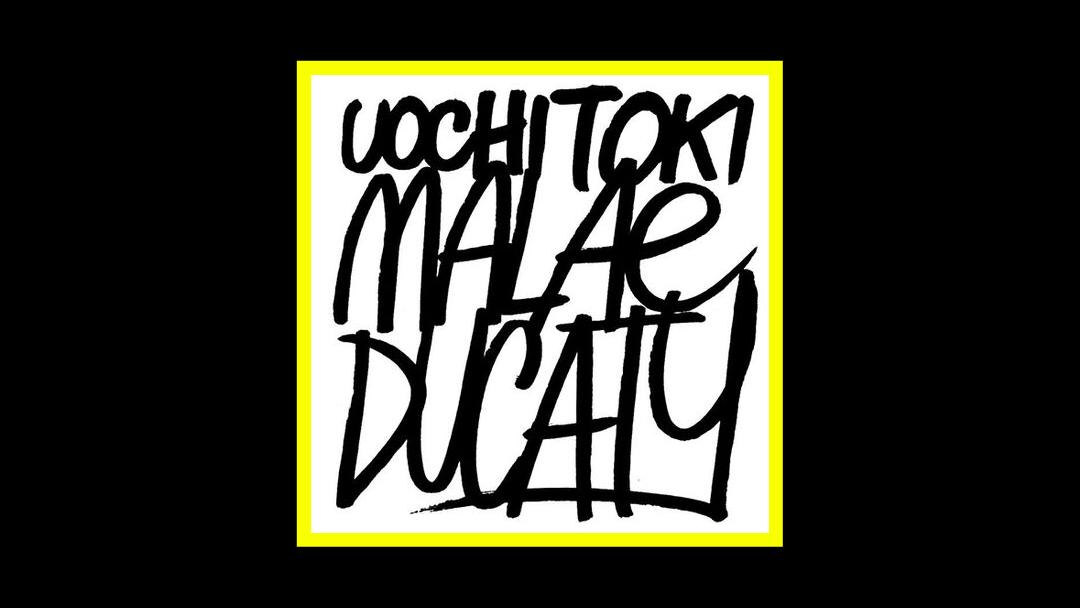 Uochi Toki – Malæducaty