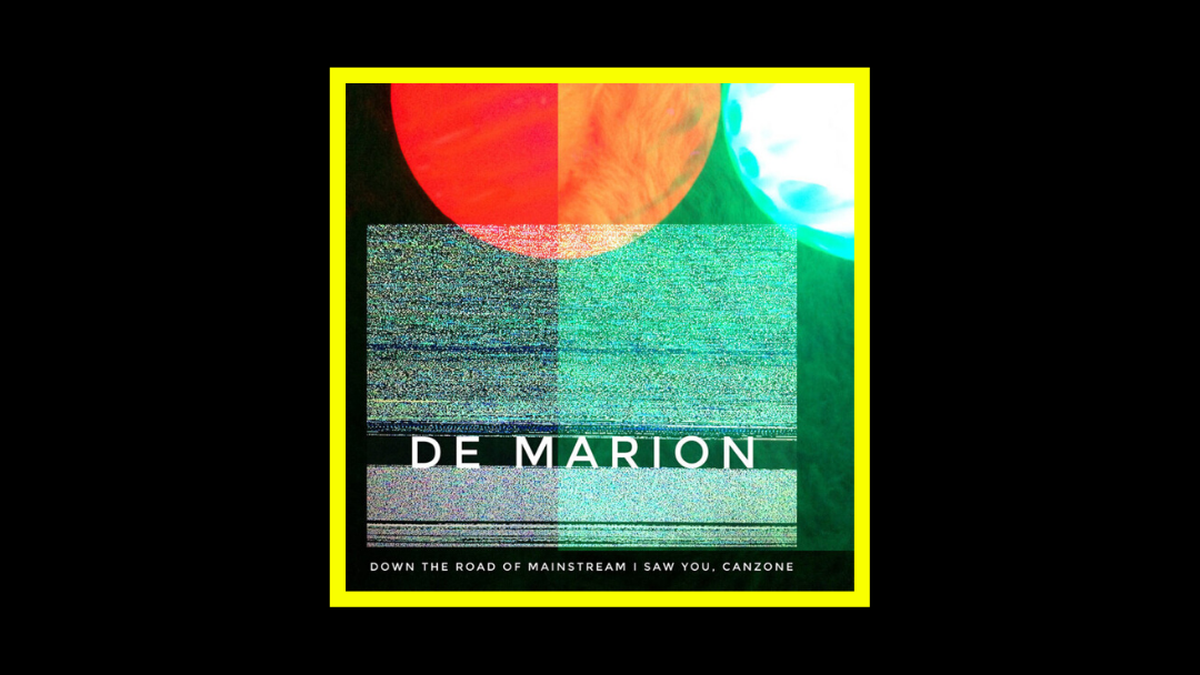 De Marion – Down The Road Of Mainstream I Saw You, Canzone