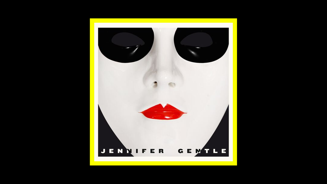 Jennifer Gentle - Jennifer Gentle Radioaktiv