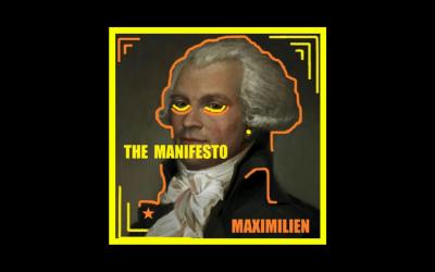 The Manifesto – Maximilien