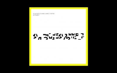 Alva Noto & Anne James Chaton – Alphabet