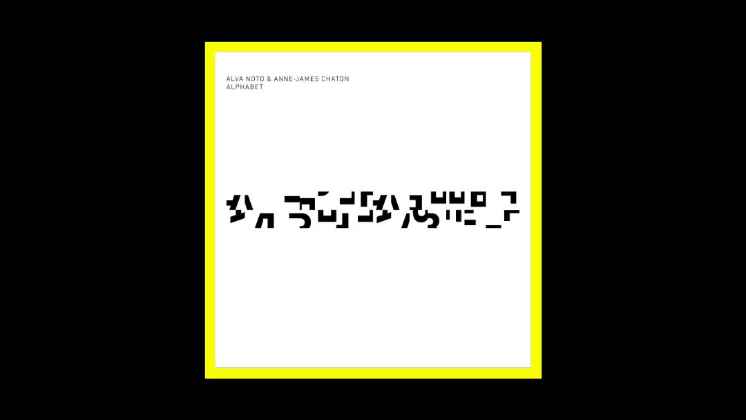 Alva Noto & Anne James Chaton - Alphabet Radioaktiv