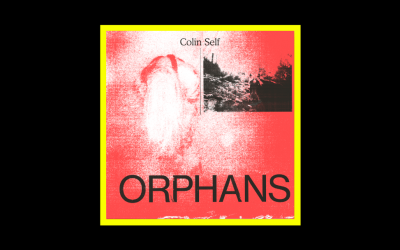 Colin Self – Orphans