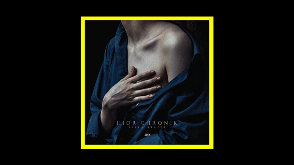 Hior Chronik - Blind Heaven Radioaktiv