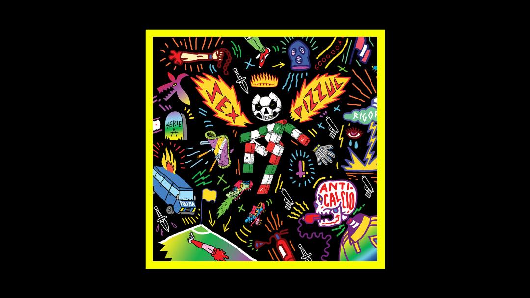 Sex Pizzul - Anticalcio Radioaktiv