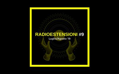 Radioestensioni #9