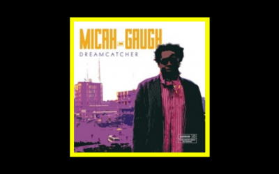 Micah Gaugh – Dreamcatcher