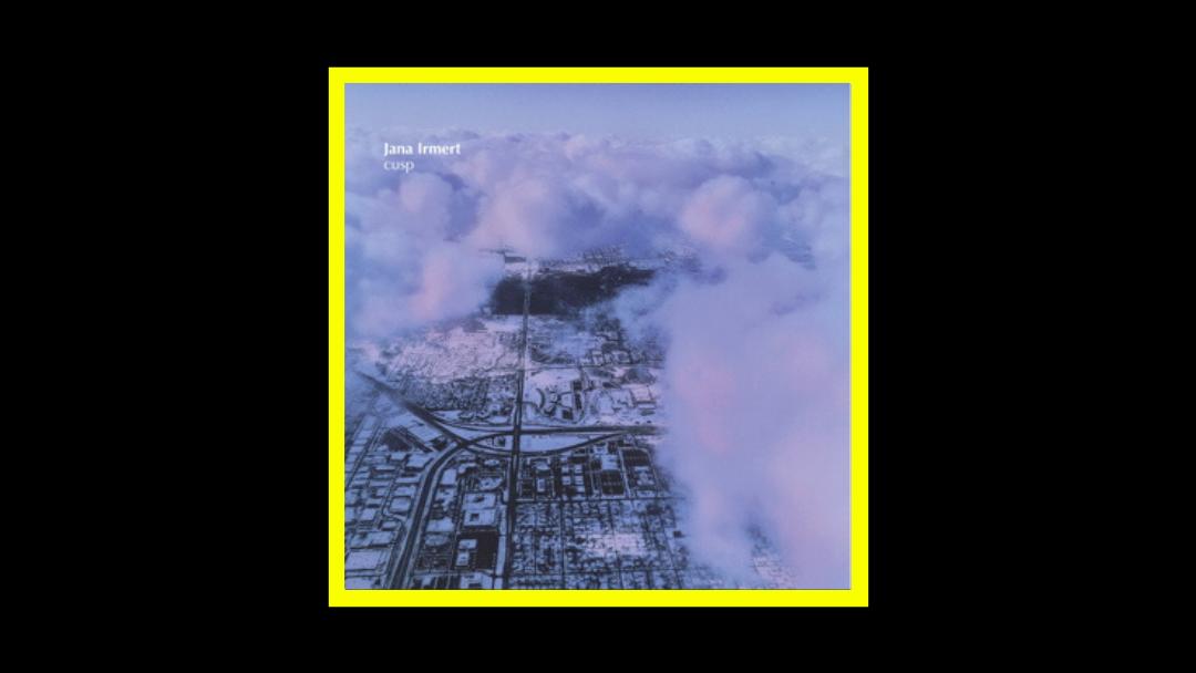 Jana Irmert – Cusp