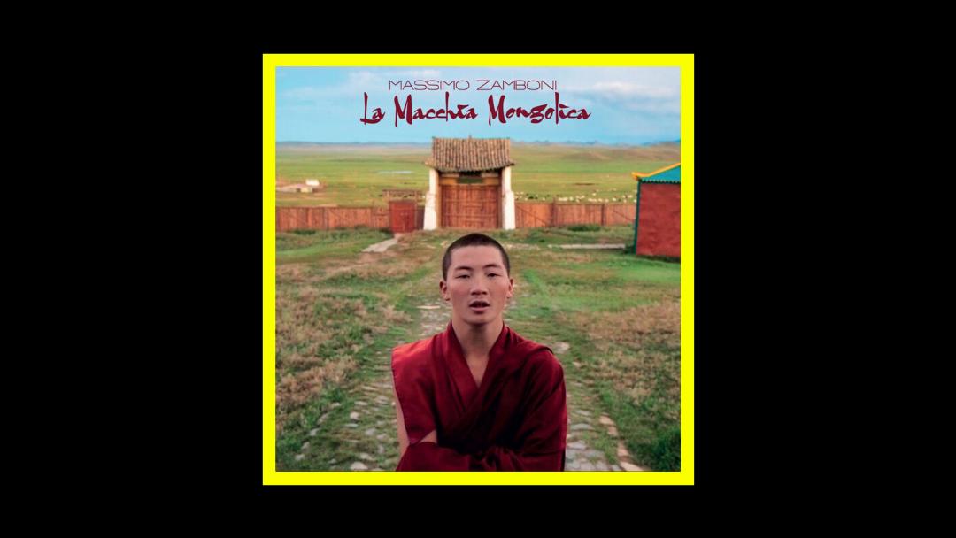 Massimo Zamboni – La Macchia Mongolica