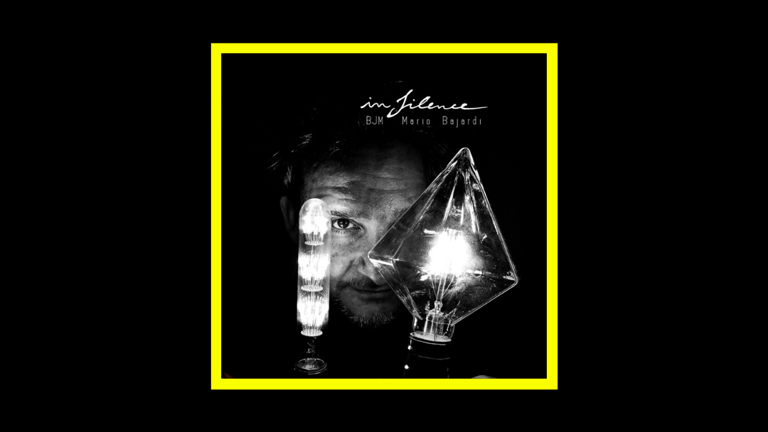BJM Mario Bajardi - In Silence Radioaktiv