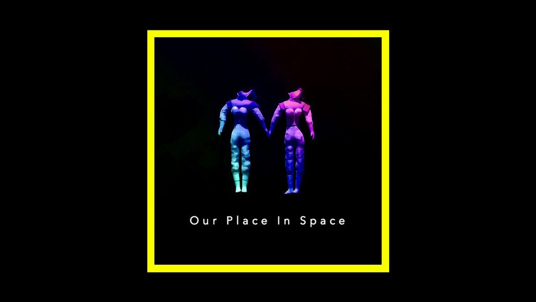 Our Place in Space Radioaktiv