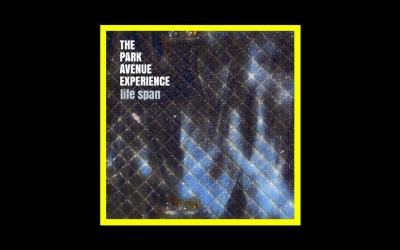 The Park Avenue Experience – Life Span