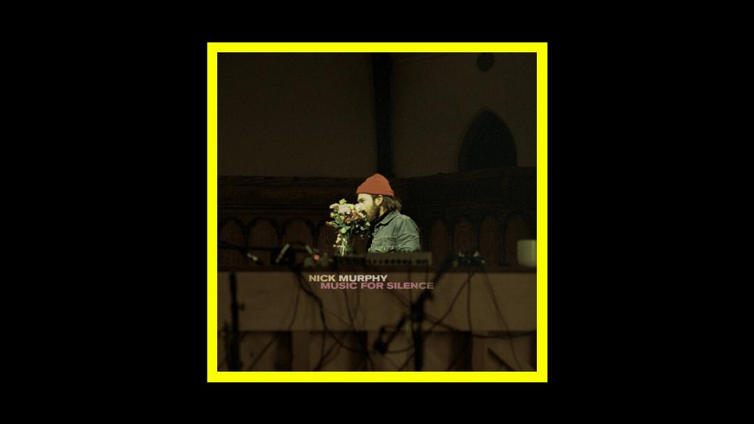 Nick Murphy – Music For Silence
