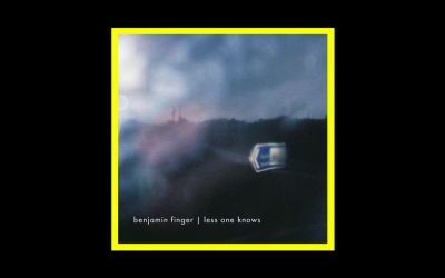 Benjamin Finger – Less One Knows