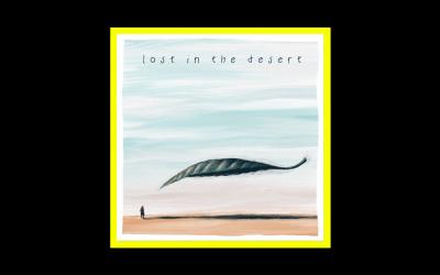 """""""Lost In The Desert"""" è il brano che sostiene i lavoratori dello spettacolo"""