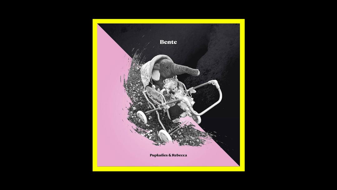 Pupkulies & Rebecca - Bente Radioaktiv