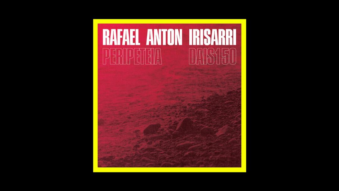 Rafael Anton Irisarri - Peripeteia Radioaktiv