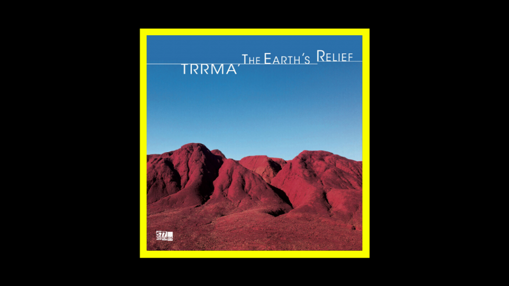 Trrmà - The Earth's Relief Radioaktiv
