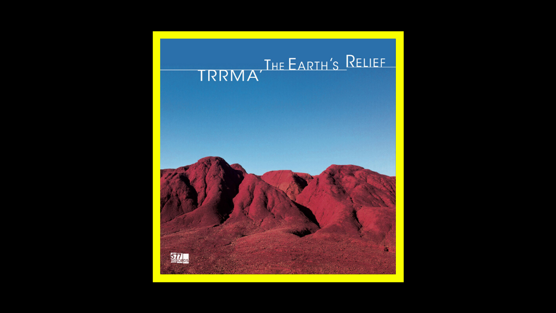 Trrmà - The Earth's Relief Radioaktiv