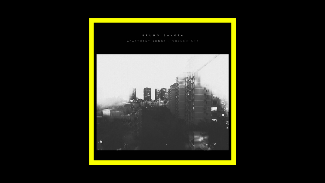 Bruno Bavota - Apartment Songs - Volume One Radioaktiv