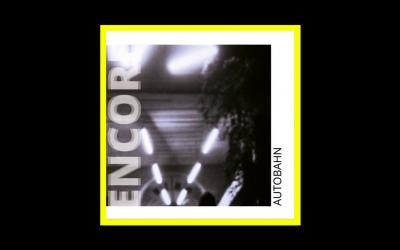 Encore – Autobahn