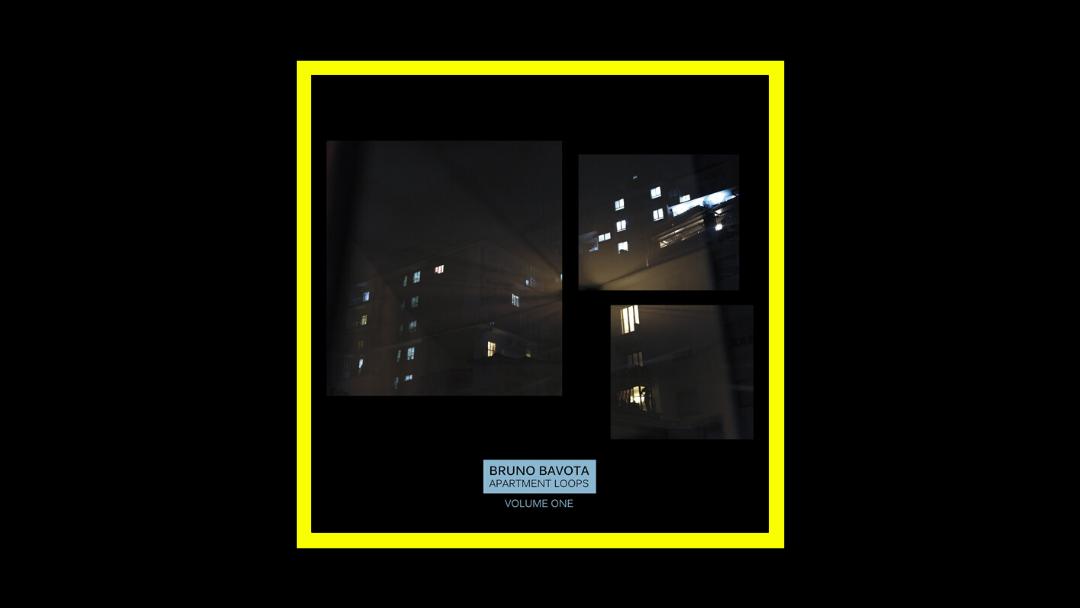 Bruno Bavota – Apartment Loops Vol. 1