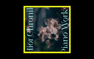 Hior Chronik – Piano Works