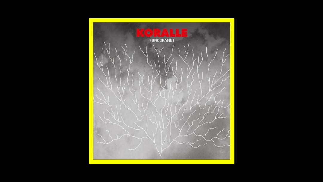 Koralle - Fonografie 1 Radioaktiv